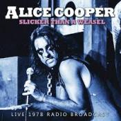 Alice Cooper - Slicker Than A Weasel