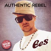 Ees - Authentic Rebel