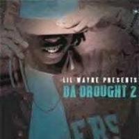 Lil Wayne - Da Drought 2