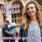 Melissa Smilda - Amore, mijn grote liefde
