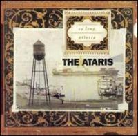 The Ataris - So Long Astoria