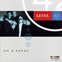 Level 42 - On A Level