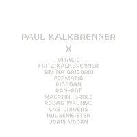 Paul Kalkbrenner - x