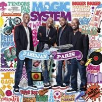 Magic System - D'Abidjan à Paris