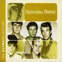 Spandau Ballet - The Ultra Collection