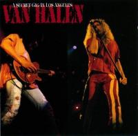 Van Halen - A Secret Gig In Los Angeles