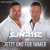 Sunrise (Südtirol) - Jetzt und für immer