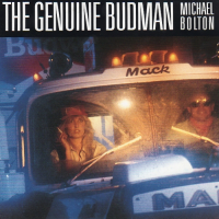 Michael Bolton - The Genuine Budman