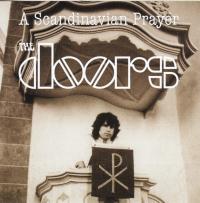The Doors - A Scandinavian Prayer (Live In Stockholm 1968)