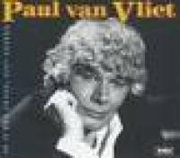 Paul Van Vliet - Er is nog zoveel niet gezegd