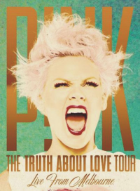 Pink (P!nk) - The Truth About Love Tour: Live From Melbourne