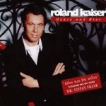Roland Kaiser - Heute und hier