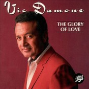 Vic Damone - The Glory Of Love