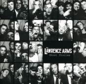 The Lawrence Arms - Ghost Stories