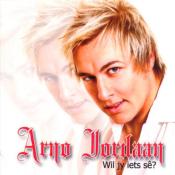Arno Jordaan - Wil jy iets sê?