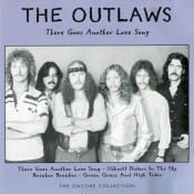 Outlaws - There Goes Another Love Song