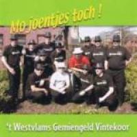 't  Westvlams Gemiengeld Vintekoor - Mo Joentjes Toch