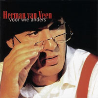 Herman Van Veen - Voor wie anders