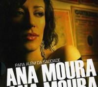 Ana Moura - Para além da Saudade