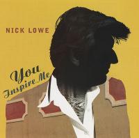 Nick Lowe - You Inspire Me