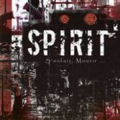 Spirit - S'Enfuir, Mourir...