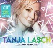 Tanja Lasch - Alle Farben meiner Welt (Das Remix Album)