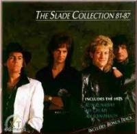 Slade - The Slade Collection 81-87