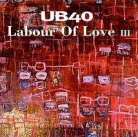 UB40 - Labour Of Love 3