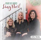 Point Of Grace - Sing Noël