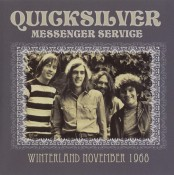 Quicksilver Messenger Service - Winterland November 1968