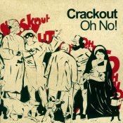 Crackout - Oh No!