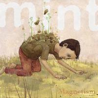 Mint - Magnetism