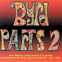 The Byrds - Byrd Parts (Volume 2)