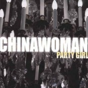 Michelle Gurevich (Chinawoman) - Party Girl