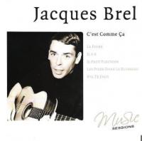 Jacques Brel - C'est comme ça