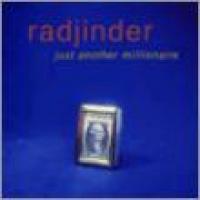 Radjinder - Just Another Millionaire