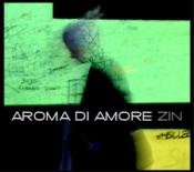 Aroma Di Amore - Zin