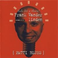 Frank Vander  linden - Patti Blues (Frank solo bij u thuis)