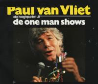 Paul Van Vliet - Alle hoogtepunten uit de one man shows