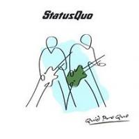 Status Quo - Quid Pro Quo