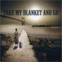 Joe Purdy - Take My Blanket And Go