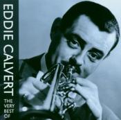 Eddie Calvert - The Very Best Of