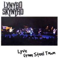 Lynyrd Skynyrd - Lyve From Steel Town (cd 1) (1998)