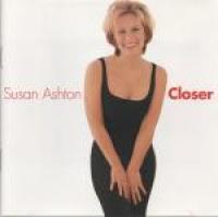 Susan Ashton - Closer