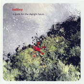 Ballboy - A Guide for the Daylight Hours