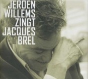 Jeroen Willems - Jeroen Willems zingt Jacques Brel (2006)