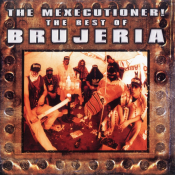 Brujeria - The Mexecutioner!