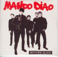Mando Diao - Motown Blood Ep