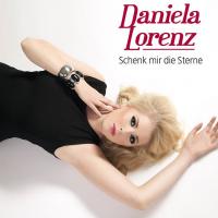 Daniela Lorenz (D) - Schenk mir die Sterne