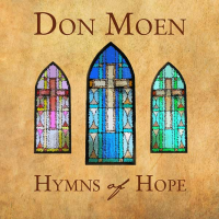 Don Moen - Hymns Of Hope